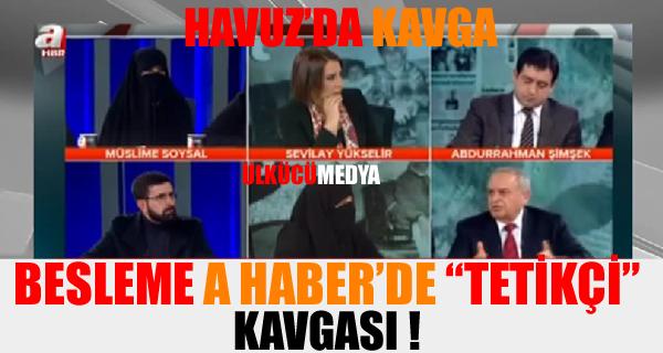 """AKP yandaşı A Haber'de """"tetikçi"""" kavgası !"""