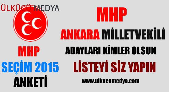MHP Ankara Milletvekili Adayları Kimler Olsun?