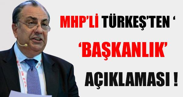 MHP'li Türkeş'ten 'Başkanlık' eleştirisi !