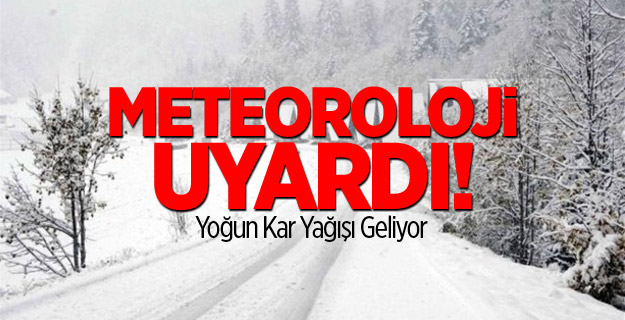 Meteoroloji Uyardı Yoğun Kar Geliyor !