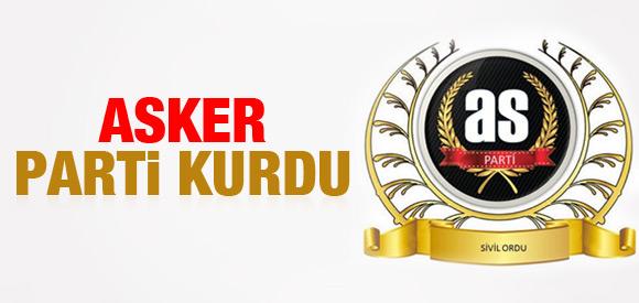 ASKER PARTİ KURDU !