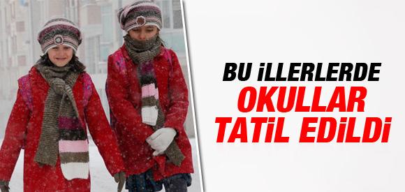 BU İLLERDE OKULLAR TATİL EDİLDİ !