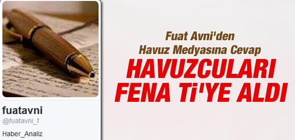 FUAT AVNİ'DEN HAVUZ MEDYASINA CEVAP!