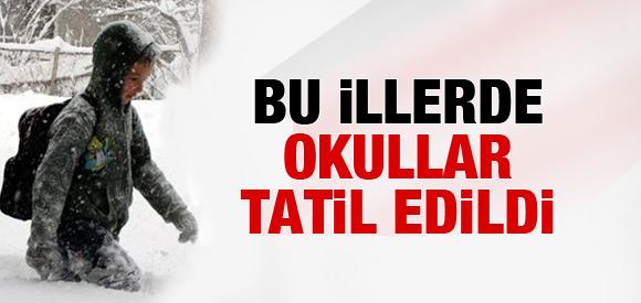 16 İLDE OKULLAR TATİL EDİLDİ!