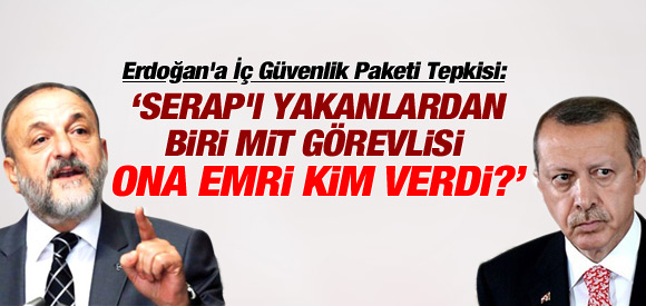MHP'Lİ VURAL'DAN ERDOĞAN'A İÇ GÜVENLİK PAKETİ TEPKİSİ