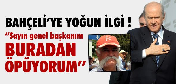 DEVLET BAHÇELİ'YE YOĞUN İLGİ !