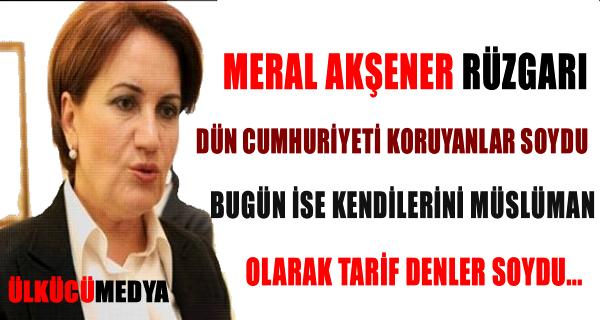 Meral Akşener Rüzgarı !