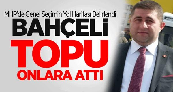 MHP'de Seçimin Yol Haritası Belirlendi !