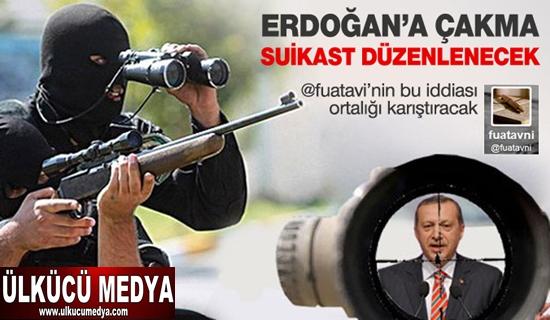 Erdoğan'a çakma suikast düzenlenecek !
