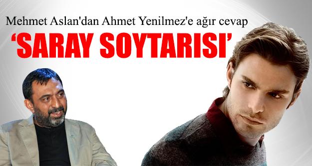 Mehmet Aslan'dan Ahmet Yenilmez'e ağır cevap