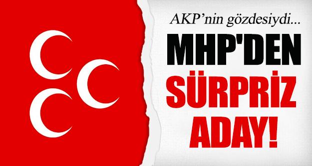 MHP'den Sürpriz Aday