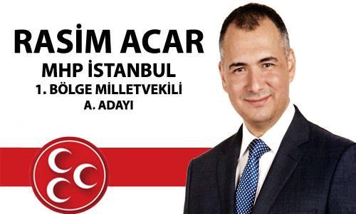 RASİM ACAR MHP'DEN ADAY ADAYI