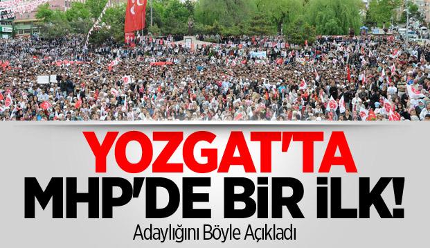 Yozgat'ta MHP'de Bir İlk! Adaylığını Böyle Açıkladı