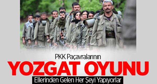PKK Paçavralarının Yozgat Oyunu !