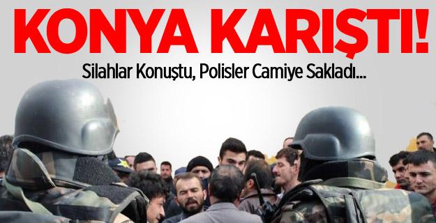 Konya Karıştı Polisler Camiye Saklandı !