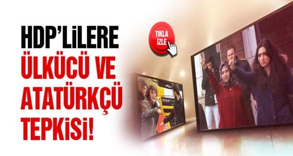 PKK YANDAŞİ HDP'YE ÜLKÜCÜ VE ATATÜRKÇÜ TEPKİSİ !