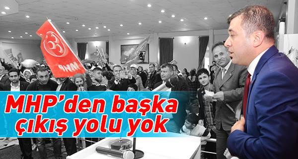 Tarık Kaplan MHP'den Başka Çıkış Yolu Yok !