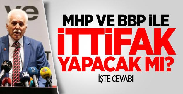 Saadet Partisi Genel Başkanı Açıkladı MHP, BBP İttifak Yapacakmı !