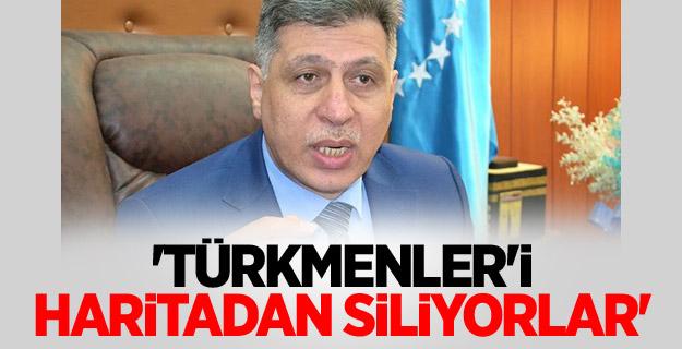 'Türkmenler'i Haritadan Siliyorlar'
