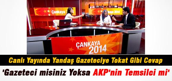 AKP YANDAŞI GAZETECİYE TOKAT GİBİ CEVAP !