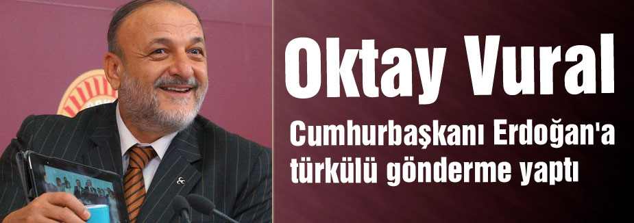 MHP'li Vuraldan Erdoğan'a Türkülü Gönderme