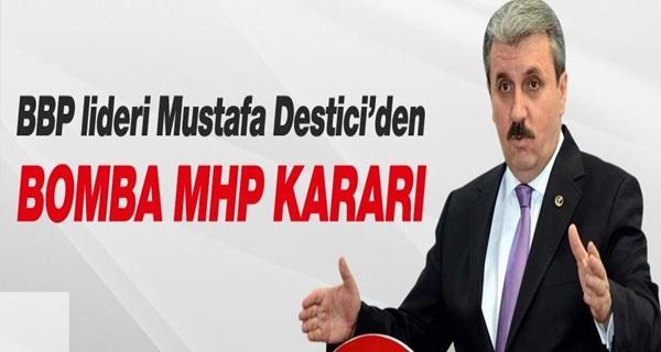Mustafa Destici Bahçeli'den randevu istedi!
