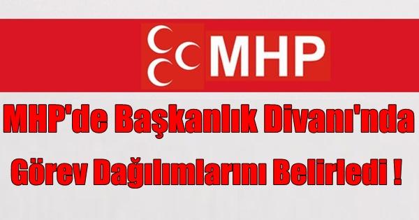 MHP'de Başkanlık Divanı'nda Görev Dağılımlarını Belirledi !