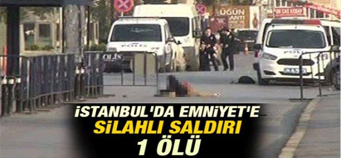 İstanbul'da Emniyet'e Silahlı Saldırı