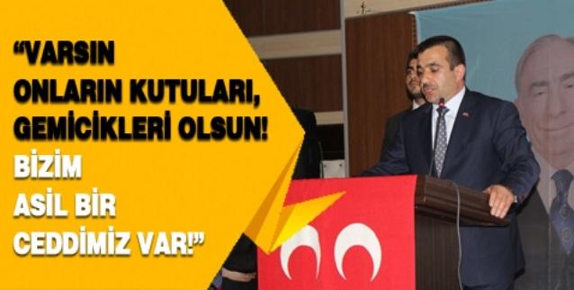 MHP Erzurum İl Başkanı Ahmet Anatepe: Bizim Asil Bir Ceddimiz Var!