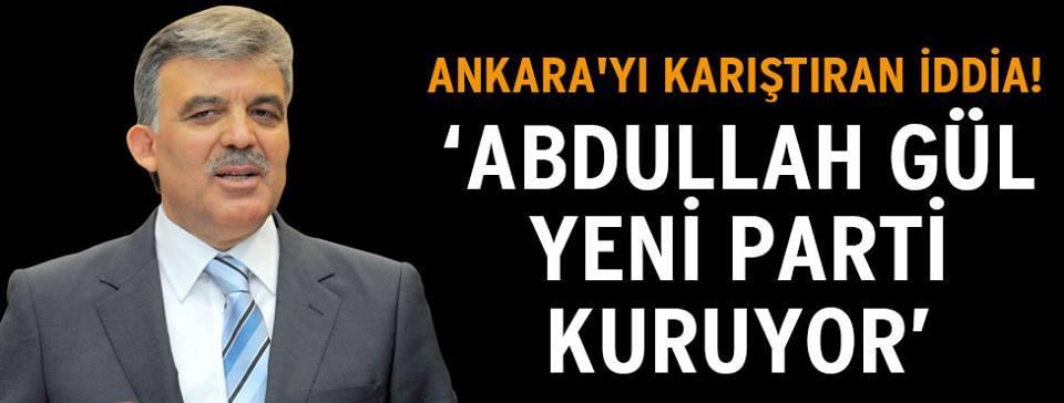 Abdullah Gül'den şok çıkış