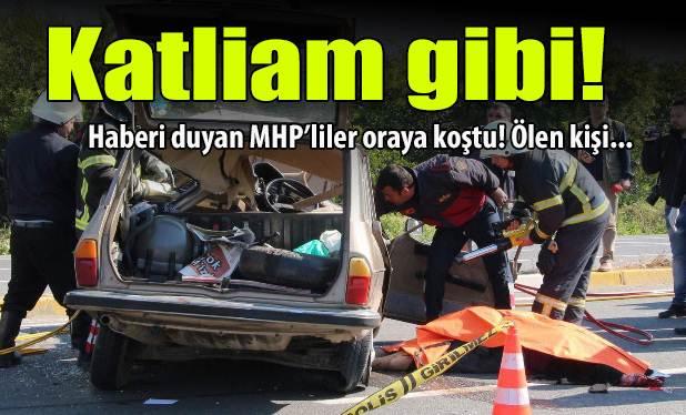 MHP'li isim korkunç kazada hayatını kaybetti!
