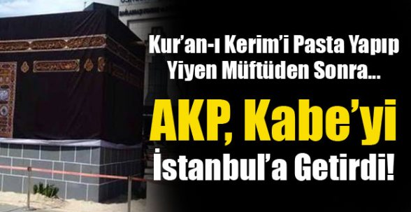 AKP Üsküdar'a Kabe getirdi