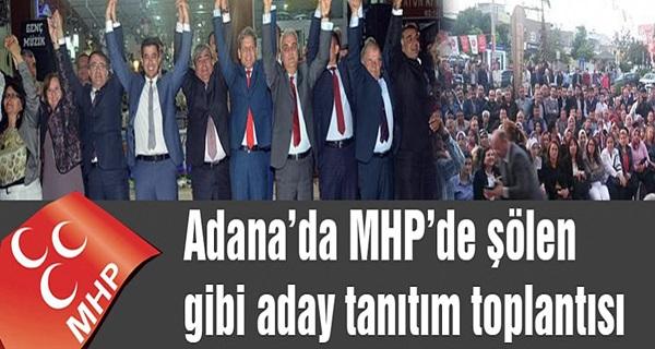 MHP Adana'da Şölen Gibi Aday Tanıtım Toplantısı