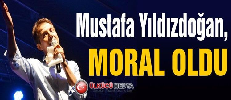 Mustafa Yıldızdoğan Moral Kaynağı oldu !