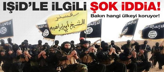 IŞİD'LA İLGİLİ ŞOK İDDİA HANGİ ÜLKEYİ KORUYOR !