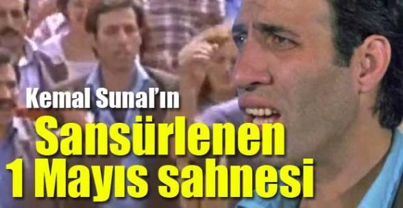 Kemal Sunal'ın sansürlenen 1 Mayıs sahnesi
