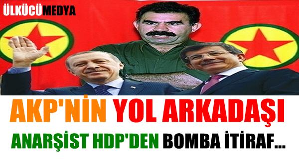 AKP'nin yol arkadaşı HDP'den itiraf geldi!