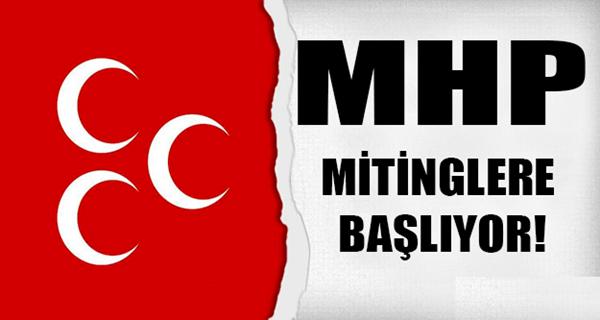 MHP Mitinglere Başlıyor!