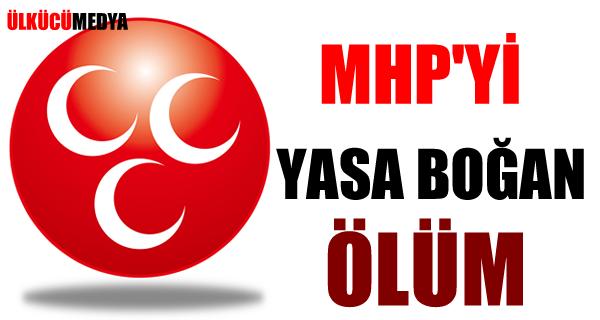 MHP'Yİ YASA BOĞAN ÖLÜM