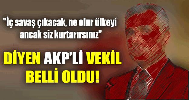 MHP'ye Yalvaran Akp'li Vekilin Kim Olduğu Belli Oldu!