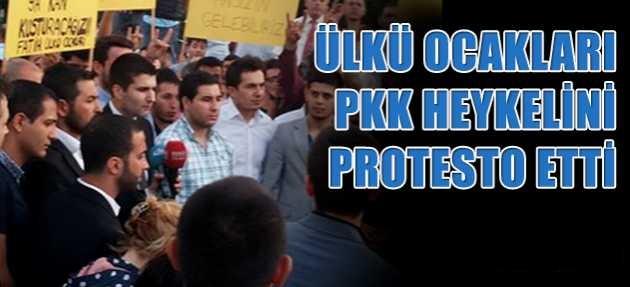 Ülkü Ocakları PKK heykelini protesto etti !
