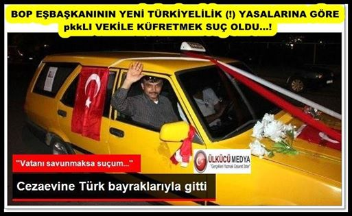 """BEBEK KATİLİNE """"SAYIN"""" DEMEK SUÇ DEĞİL,pkk'LI VEKİLE KÜFRETMEK SUÇ...!"""