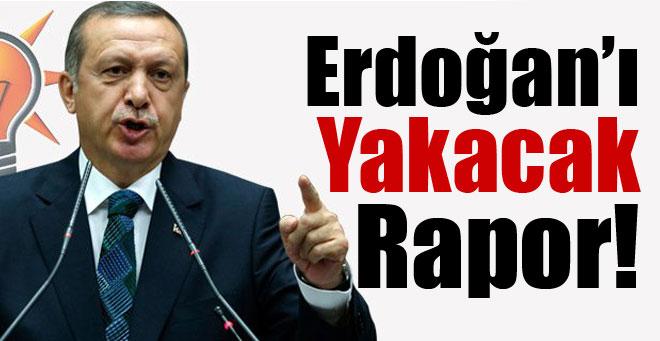 Erdoğan'ı Yakacak Rapor !