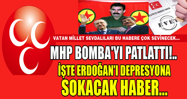 MHP BOMBAYI PATLATTI !
