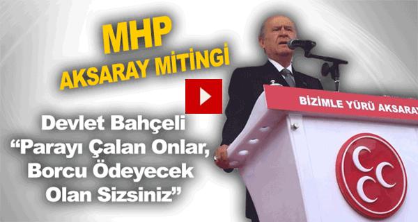 MHP Aksaray Mitingi