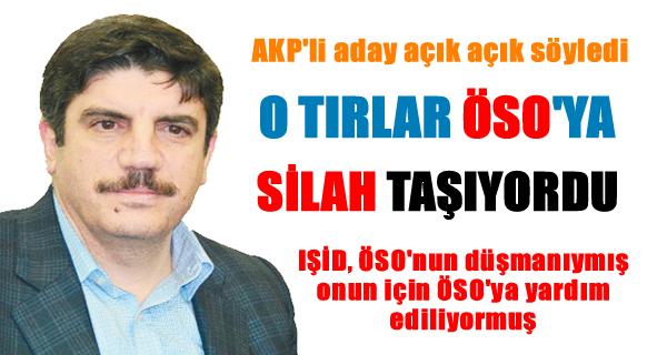 AKP'li Yasin Aktay: TIR'lar ÖSO'ya silah taşıyordu