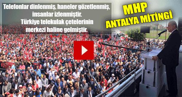MHP Antalya Mitingi (16.05.2015)
