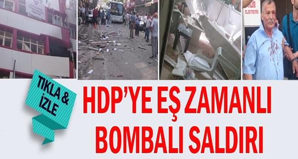 HDP'YE BOMBALI SALDIRI