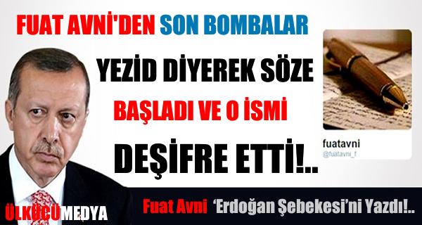 Fuat Avni Yargıdaki 'Erdoğan Şebekesi'ni Yazdı!..