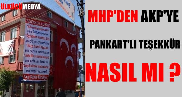 MHP'den AKP'ye 'Teşekkürlü' Pankart